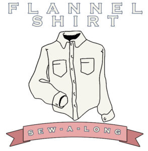 flannel shirt sew-along
